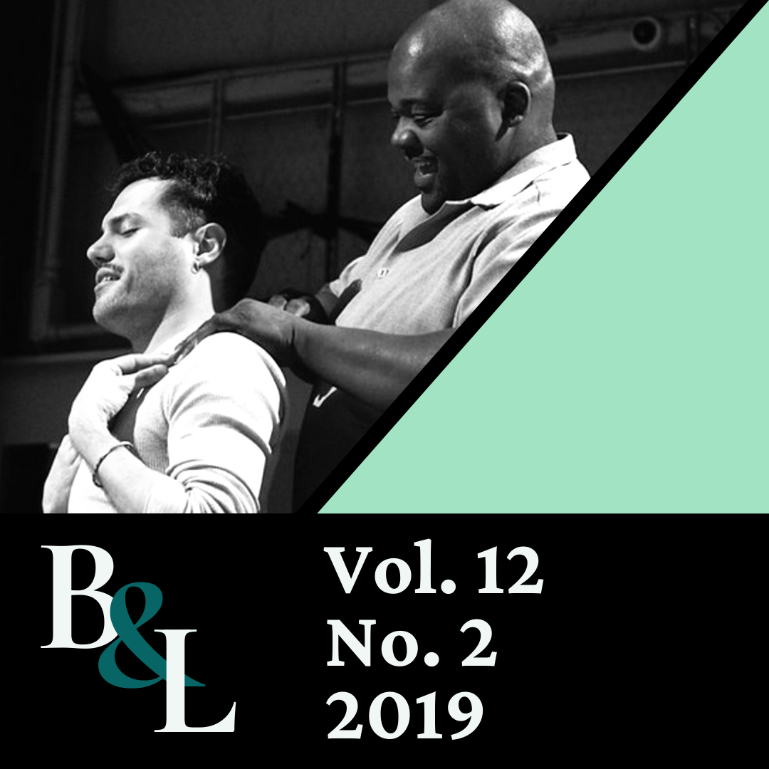 Issue Cover text: B&L, Vol. 12, No. 2, 2019. Image: One actor lovingly massages another shoulders.